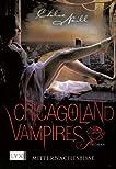 Mitternachtsbisse (Chicagoland Vampires, #3)