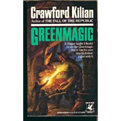 Greenmagic by Crawford Kilian