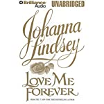Love Me Forever (       UNABRIDGED) by Johanna Lindsey Narrated by Michael Page