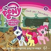 Etwas ganz Besonderes (My Little Pony 6) | Thomas Karallus