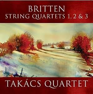 Britten : Quatuors à cordes n° 1, n° 2 et n° 3