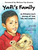 img - for Yafi's Family: an Ethiopian boy's journey of love, loss and adoption book / textbook / text book