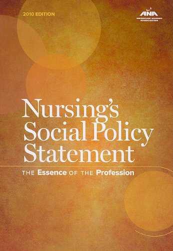 Nursing's Social Policy Statement: The Essence of the...