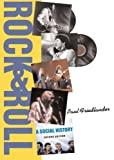 Rock And Roll: A Social History (0813343062) by Paul Friedlander