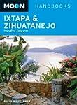 Moon Ixtapa & Zihuatanejo: Including...