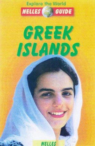 Greek Islands (Nelles Guide Greek Islands)
