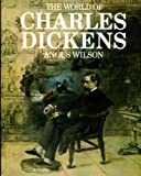 The World of Charles Dickens (0140034889) by Wilson, Angus
