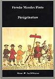 echange, troc Fernão Mendes Pinto - Pérégrination