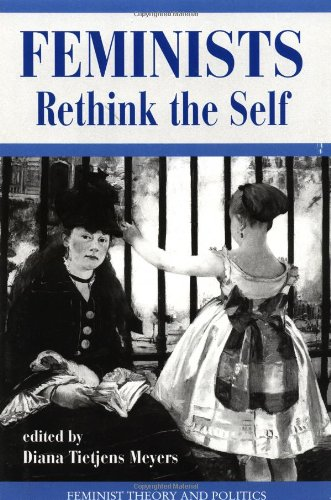Las feministas repensar al ser (la teoría feminista y política Series)