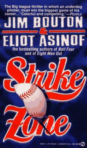 Strike Zone, Jim Bouton, Eliot Asinof