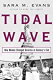Tidal Wave : How Women Changed America at Century's End