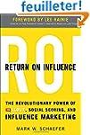 Return On Influence: The Revolutionar...