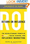 Return On Influence: The Revolutionar...