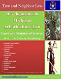 Developments in Michigan Arboriculture Law: Cases and Statutes of Interest