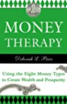 Money Therapy: Using The Eight Money...