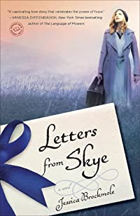 Letters From Skye: A Novel by Jessica Brockmole ebook deal