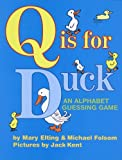 Q Is for Duck: An Alphabet Guessing Game