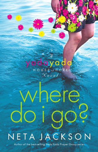 Image of Where Do I Go? (Yada Yada House of Hope Series, Book 1)