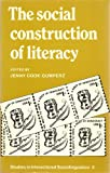 img - for The Social Constructions of Literacy (Studies in Interactional Sociolinguistics No. 3) book / textbook / text book