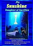 Sunshine: Daughter of Sacrifice