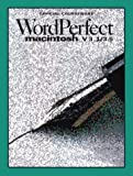 img - for WordPerfect Macintosh, Version 3.1/Version 3.5 book / textbook / text book
