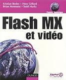 echange, troc Kristian Besley, Brian Monnone, Hoss Gifford, Todd Marks - La vidéo avec Flash MX