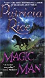 Magic Man (Signet Eclipse) (0451218965) by Rice, Patricia