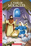 Time Of Miracles (Little Shepherd Book) (0439858798) by Moore, Eva