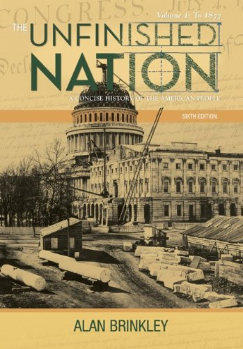 The Unfinished Nation: A Concise History of the American...
