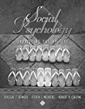 Social Psychology: Unraveling the Mystery (0205165214) by Kenrick, Douglas T.