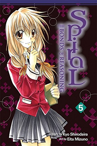 Spiral: Vol 5: Bonds of Reasoning: v. 5 (Spiral : the Bounds of Reasoning)