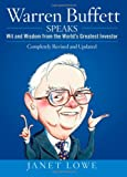 Warren Buffett Speaks: Wit and Wisdom from the World