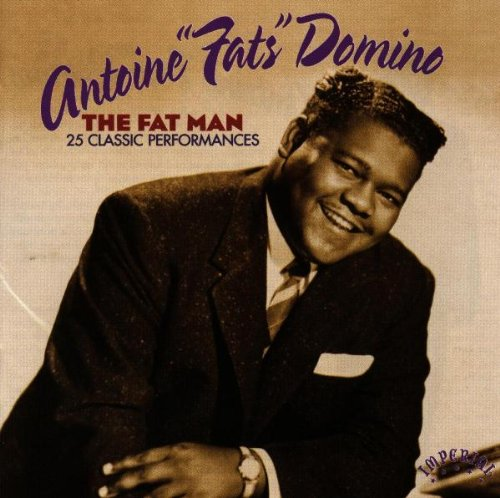 Fats Domino - Fat Man: 25 Classic Performances - Zortam Music