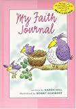 My Faith Journal - pink for girls (0849959659) by Hill, Karen