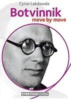 Botvinnik: Move by Move (English Edition)