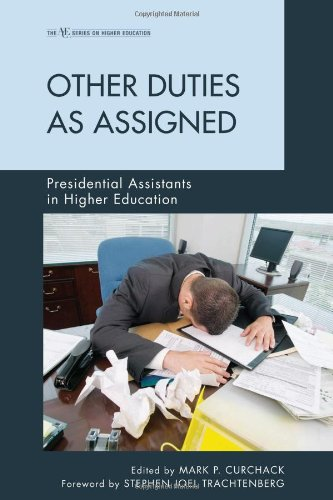 Other Duties as Assigned: Presidential Assistants in Higher Education (American Council on Education Series on Higher Ed