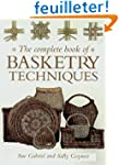 The Complete Book of Basketry Techniques