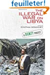 The Illegal War on Libya