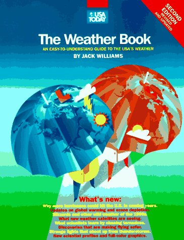The Weather Book: An Easy-to-Understand Guide to the USA