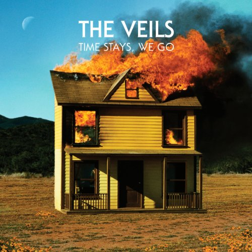 The Veils - Time Stays, We Go - Zortam Music