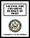 img - for Lifting The Crushing Burden of Debt book / textbook / text book