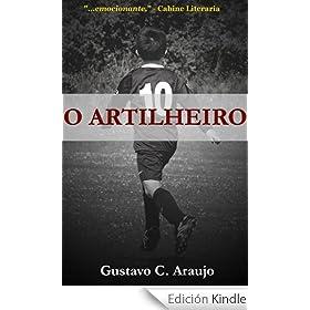 O Artilheiro (Portuguese Edition)