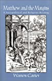 img - for Matthew and the Margins: A Sociopolitical and Religious Reading (Bible and Liberation Series) book / textbook / text book