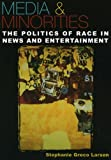 img - for Media & Minorities: The Politics of Race in News and Entertainment (Spectrum Series) (Spectrum Series: Race and Ethnicity in National and Global Politics) by Stephanie Greco Larson (2005-08-08) book / textbook / text book