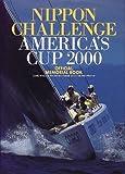 ニッポンチャレンジアメリカズカップ2000オフィシャルメモリアルブック