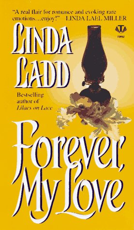 Forever, My Love, LINDA LADD