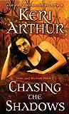 Chasing the Shadows (Nikki & Michael)