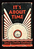 img - for It's About Time book / textbook / text book