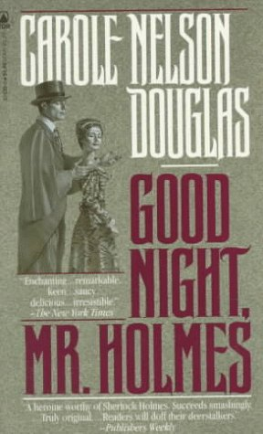 Good Night, Mr. Holmes (Irene Adler), CAROLE NELSON DOUGLAS