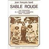 Sable Rouge une Monarchie du Nord-Ouest Malgache ...